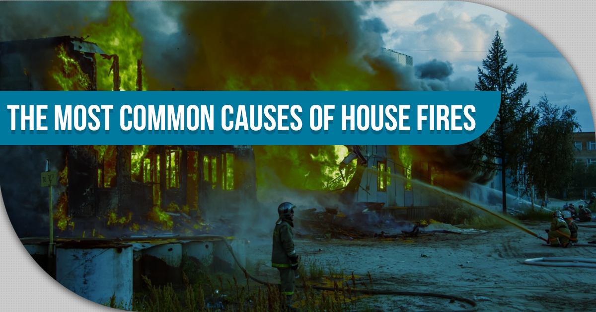 The Most Common Causes Of House Fires – Part 2