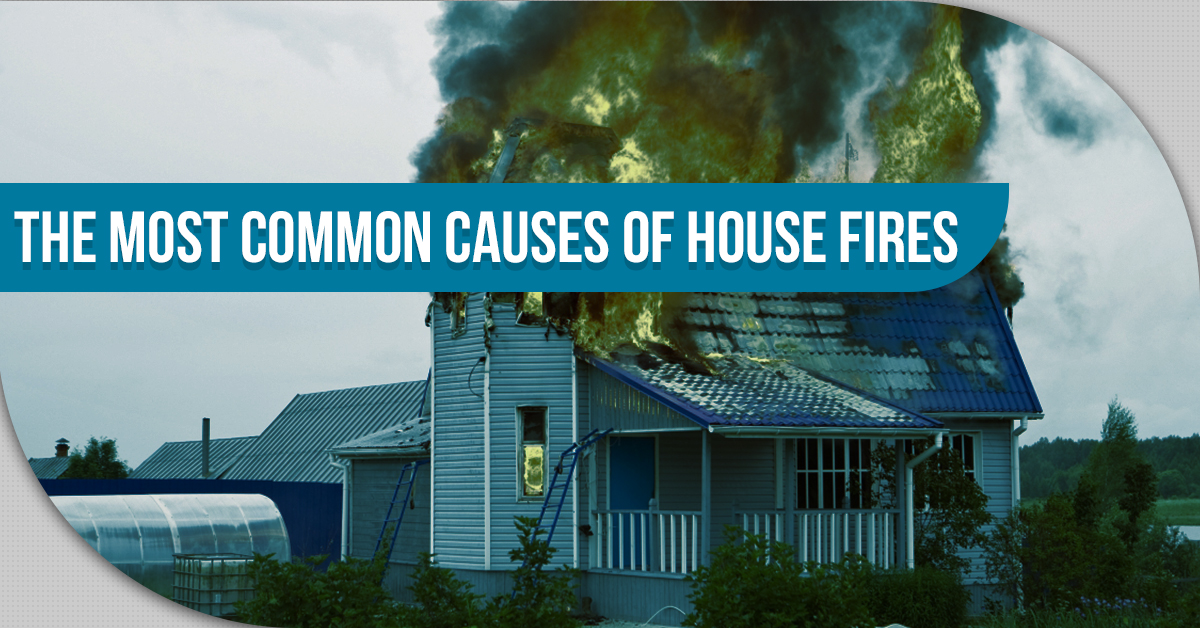 The Most Common Causes Of House Fires