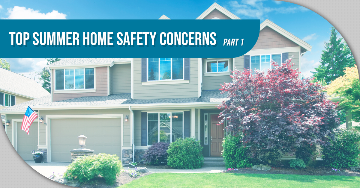Top Summer Home Safety Concerns